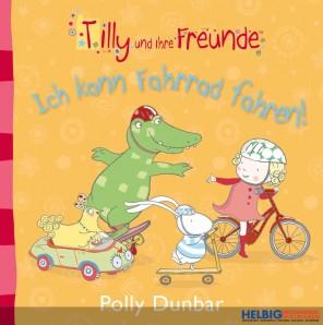 """Lesebuch Tilly & Freunde """"Ich kann Fahrrad fahren"""""""