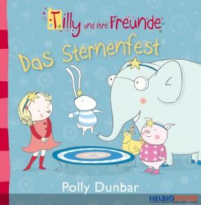 """Lesebuch Tilly & Freunde """"Das Sternenfest"""""""