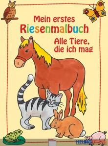 """Mein erstes Riesenmalbuch """"Alle Tiere, die ich mag"""""""