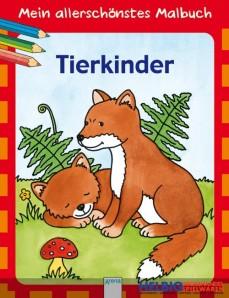 """Mein allerschönstes Malbuch """"Tierkinder"""""""