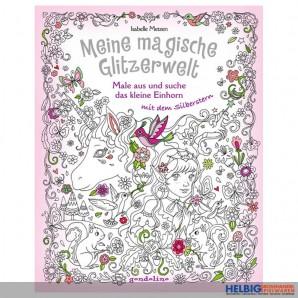 """Kreativ-Stickerbuch """"Meine magische Glitzerwelt - Einhorn"""""""