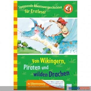 """Erstleser-Lesebuch """"Von Wikingern, Piraten & Drachen"""""""
