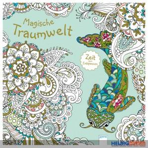 """Malbuch """"Magische Traumwelt: Zeit zum Entspannen"""""""