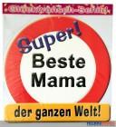 Glückwunsch-Schild - Beste Mama
