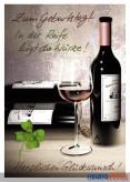 """Glückwunschkarte Geburtstag """"Wein - In der Reife..."""""""
