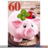 """Glückwunschkarte 60. Geburtstag """"Ganz viel Glück...Schwein"""""""
