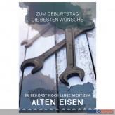 """Glückwunschkarte Geburtstag """"...nicht zum alten Eisen"""""""