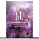 """Glückwunschkarte 60. Geburtstag """"Alles Gute zum Geburtstag"""""""