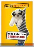 "Glückwunschkarte Geburtstag ""...alte Socke - Hund"""