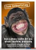 "Glückwunschkarte Geburtstag ""Leben lacht Dir zu... - Affe"""