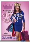 "Glückwunschkarte Geburtstag ""Germany's next Shopping Queen"""