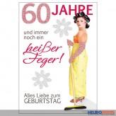 """Glückwunschkarte 60. Geburtstag """"...heißer Feger"""