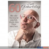 """Glückwunschkarte 60. Geburtstag """"...muss das Haar weichen"""""""