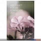 """Trauerkarte/Anteilnahme """"Viel Kraft für die kommende Zeit"""""""