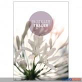 """Trauerkarte / Anteilnahme """"In stiller Trauer"""""""