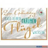 """Glückwunschkarte Geburtstag """"...Träumen Flügel wachsen"""""""