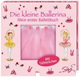Mein erstes Ballettbuch - Die kleine Ballerina