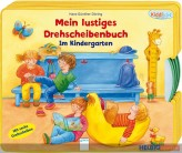 """Kiddilight: Lustiges Drehscheibenbuch """"Im Kindergarten"""""""