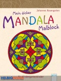 "Mein dicker Mandala Malblock ""Kindergartenkinder"""