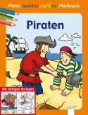 """Mein kunterbuntes Malbuch """"Piraten"""""""