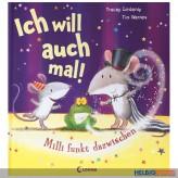 """Bilderbuch """"Ich will auch mal - Milli funkt dazwischen"""""""