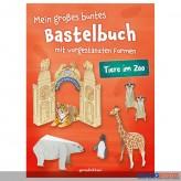 """Kreativ-Bastelbuch """"Mein großes Bastelbuch - Tiere im Zoo"""""""