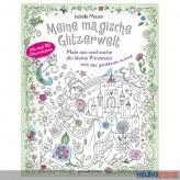 """Mal- & Stickerbuch """"Meine magische Glitzerwelt"""" Prinzessin"""