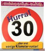 Glückwunsch-Schild - 30 Jahre