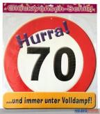 Glückwunsch-Schild - 70 Jahre