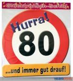 Glückwunsch-Schild - 80 Jahre