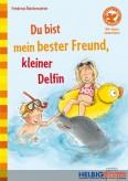 Buch - Du bist mein bester Freund, kleiner Delfin