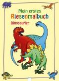 """Mein erstes Riesenmalbuch """"Dinosaurier"""""""