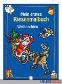 """Malbuch - Mein erstes Riesenmalbuch """"Weihnachten"""""""