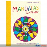 "Malbuch ""Mandalas für Kinder - Farbenzauber & Entspannung"""
