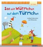"""Bilderbuch """"Saß ein Würmchen auf dem Türmchen"""""""