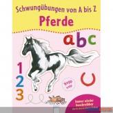 """Lernbuch - Schwungübungen von A-Z """"Pferde"""""""