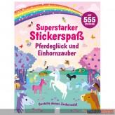 """Kreativbuch """"Superstarker Stickerspaß: Pferde & Einhörner"""""""