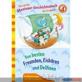 "Lesebuch ""Das große Abenteuer-Geschichtenbuch f. Erstleser"""