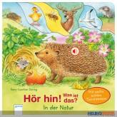 """Hör-Bilderbuch """"Hör hin! Was ist das? - In der Natur"""""""