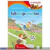 "Lesebuch Bücherbär ""Fußballgeschichten"" 1. Klasse"
