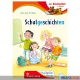 """Lesebuch Bücherbär """"Schulgeschichten"""" 1. Klasse"""