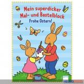 """Mein superdicker Mal- & Bastelblock - Frohe Ostern"""