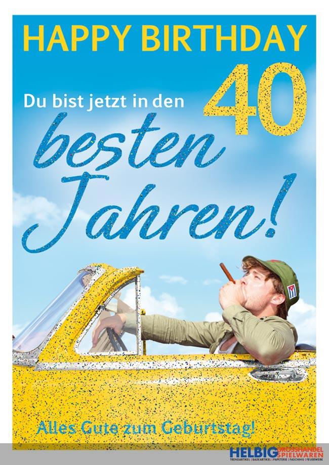 """glückwunschkarte 40. geburtstag """"beste jahre""""-03026"""