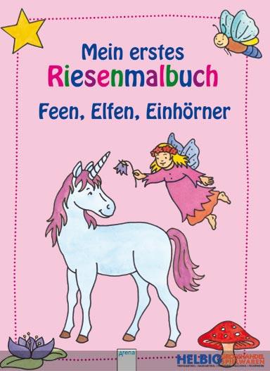 """mein erstes riesenmalbuch """"feen elfen einhörner""""09340"""